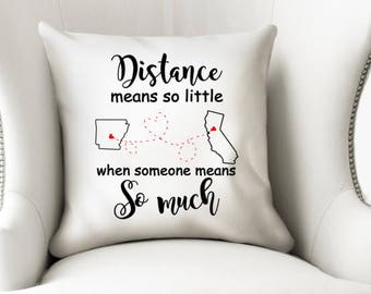 Best Friend Gift - Long Distance Pillow Cover - Mothers Day Gift - I miss you pillow case - State to state throw pillow - Gift for Mom