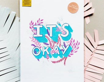 It's Okay Inspirational Self Care  Print | Hand Lettered Hand Drawn Type Quote Encouraging Affirmations Workspace Print Office Print