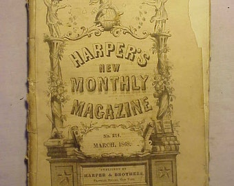 March 1868 Harper's New Monthly Magazine has over 100 pages of ads and articles