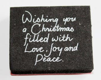 Wishing You A Christmas Filled With Love, Joy and Peace Rubber Stamp