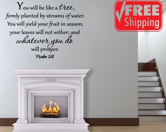 You Will Be Like a Tree Firmly Planted by Streams of Water Psalm 1:3 Decal Bible Vinyl Wall Art Scripture Prosper by (J5)