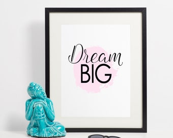 Dream Big Wall Art - Inspirational - Wall Art - 8x10 instant download