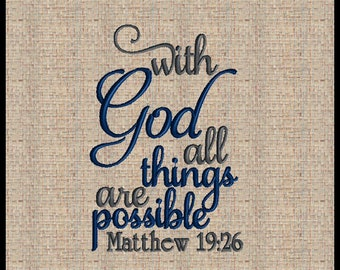 With God All Things are Possible Machine Embroidery Design Matthew 19:26  Bible Verse Bible Scripture Embroidery Design