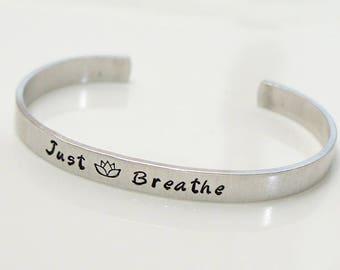 Just Breath Bracelet. Handstamped Custom Jewelry. Personalized Bracelet. Inspriational Bracele. Yoga Bracelet.