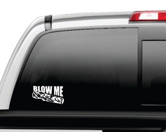"""Window Decal Hunting Duck Call """"Blow Me"""" Sticker"""