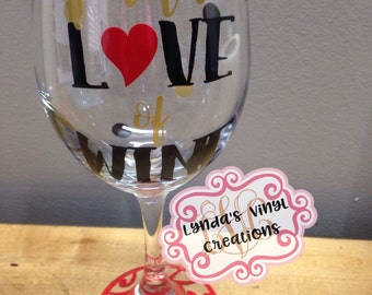 For the Love of wine Glass