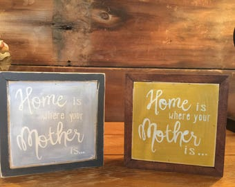 home is where your mother is | mothers day | handpainted sign | home decor | gift for mom | custom sign art