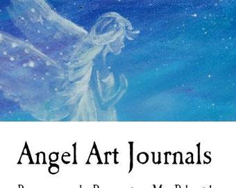 Angel Art Journals - The Prayer Whisperer