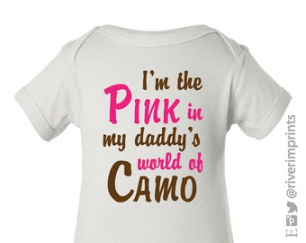 PINK in Daddy's world of CAMO, short or long sleeved baby bodysuit baby girl hunter camoflauge