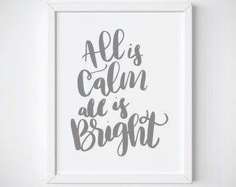 all is calm - on sale - clearance - holiday lettered print - silent night print - house warming gift - gift for first christmas
