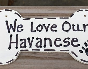292083 I Love My Havanese or We Love Our Havanese