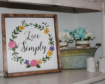 Live Simply farmhouse sign, 14x14, framed sign, handpainted, handmade, spring