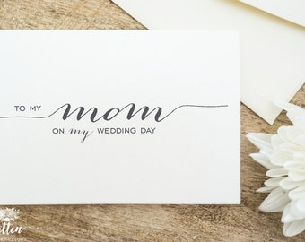 Wedding Day Card | To my Mom | To my Mother / Parents | on MY wedding day | Thank you | Calligraphy | Single Card | C02