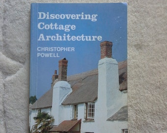 Discovering Cottage Architecture (Discovering) by Christopher Powell