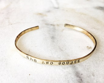 Bad and Boujee Hand Stamped Metal Cuff Bracelet