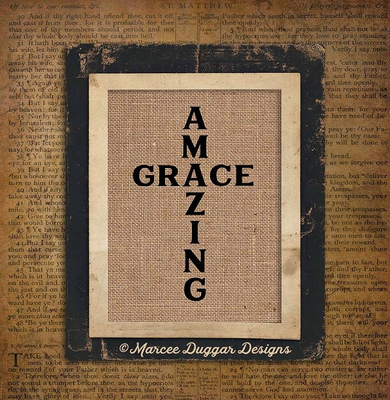 Religious Gift | Amazing Grace | Burlap Print | Song | Christian | Gift For Mom | 0239