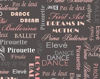 """Pink and Gray Ballet/Dancer Recital Inspirational Quotes - Quilting 100% Cotton Fabric 45"""" wide [[fat quarter/half yard/by the yard]]"""