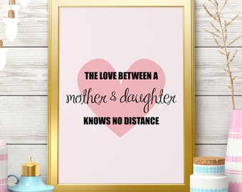 The Love Between Mother And Daughter Knows No Distance Pink Mother's Day Gift For Mom Mother Daughter Gift For Her Mother And Daughter Gift