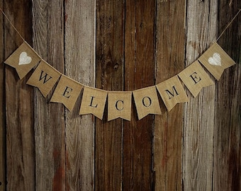 Burlap Banner, WELCOME Banner, Burlap Bunting, Rustic Decoration, Photo Prop, Home Decor, Mantel Decoration, Rustic Banner