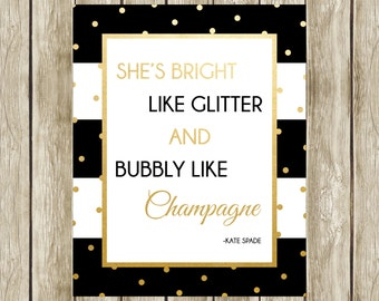She's Bright Like Glitter, Kate Spade Quote, Kate Spade, Bridal Shower Decor, Instant Download, Printable, 003, 014