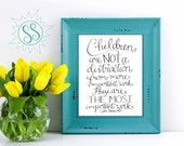 Nursery Wall Art / John Trainer Quote / Nursery Art / Children are Not a Distraction / Children are the Most Important Work / THW122