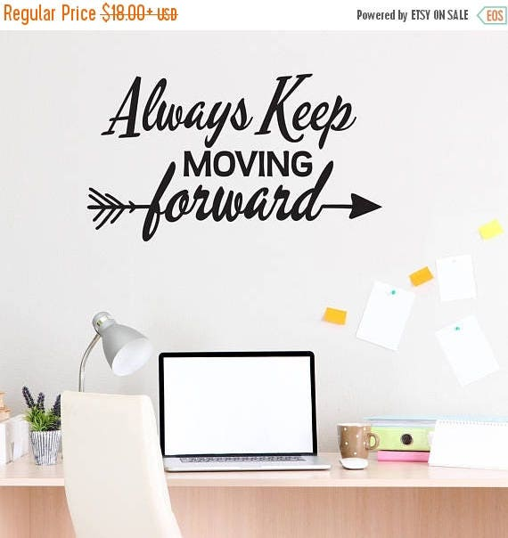Always Keep Moving Forward Wall Decal by LEVinyl