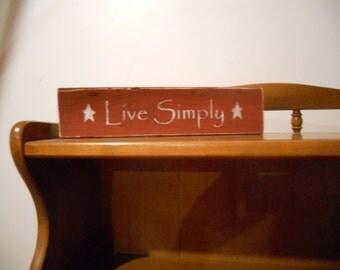 Live Simply Shelf Sitter