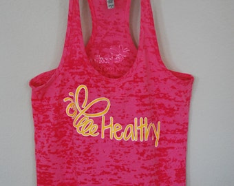 """Hot Pink- Racer back Burn-Out Tank top (Next Level) with """"Bee Healthy"""" logo"""