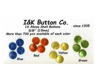 """16 Akoya Shell 5/8"""" Buttons - 4 Colors available Red Blue Yellow Green"""