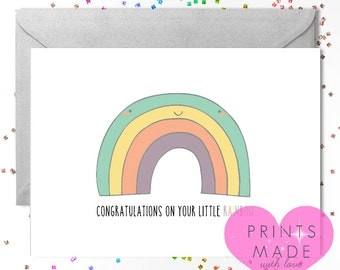 Congratulations on your little rainbow / rainbow baby card / new baby / baby boy / baby girl