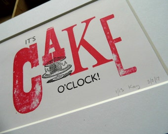 Hand-printed letterpress mounted print - It's cake o'clock - limited edition signed