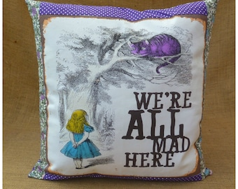 We're All Mad Here Alice Cushion, Alice In Wonderland Cushion, Alice Pillow, Alice Illustration, Alice Quote, Alice Gift, Home Decor
