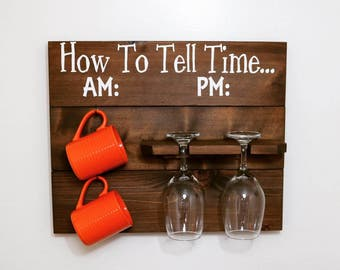 how to tell time sign wine glass sign coffee mug sign kitchen sign wooden sign gift for her mothers day how to tell time wall decor: wood sign glass decor wooden kitchen wall