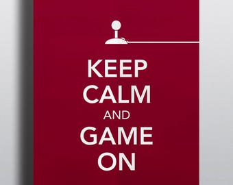Video game poster, typographical poster, video game art - Title: Keep Calm and Game On No.6