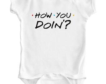 FRIENDS - How You Doin'? - Baby Romper / Creeper / Bodysuit / Vest / One piece