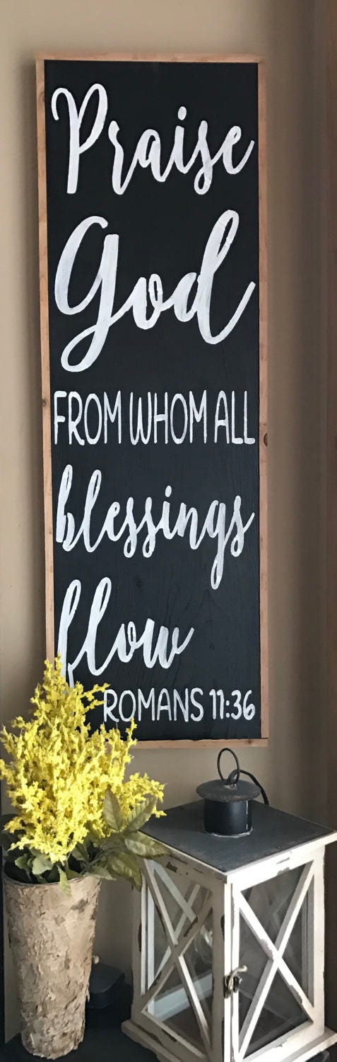 Lyric praise god from whom all blessings flow lyrics : Praise God From Whom All Blessings Flow Romans 11:36 Framed Rustic ...