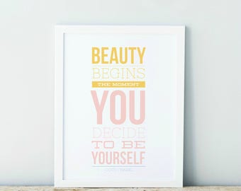 Beauty Begins The Moment You Decide To Be Yourself Watercolor Typography Art Country Cottage Chic Digital Print INSTANT DOWNLOAD