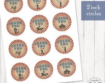 Circus Thank You Tags / Printable 2 inch circle tags