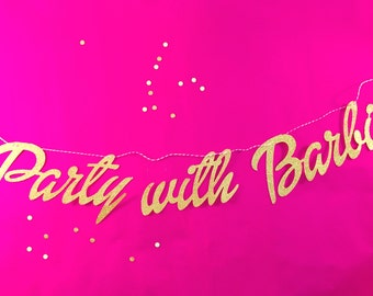 Party with Barbie Gold Banner