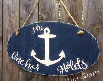 The anchor holds sign. Beach sign. Pool sign. Beach theme sign. Boat signs  Sailing signs. Nautical signs. Beach decor. Pool decor.