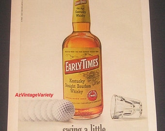 "1968 Early Times Kentucky Bourbon, Vintage Print Ad, Golf Theme, ""Swing A Little"""