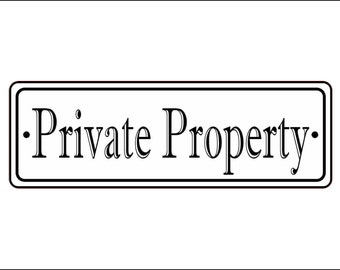 "2"" x 6"" Private Property Sign - Free Shipping"
