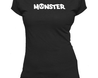 Monster - Skull. Novelty One Word. Ladies fitted t-shirt.