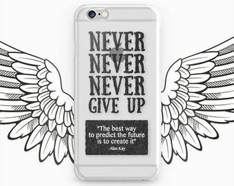 Quote Phone Case iPhone 7 Cover iPhone 6S iPhone 5S Case iPhone 6 Plus Quote Galaxy Case iPhone SE Cover Clear iPhone 7 Plus Case iPhone 4S