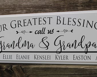 Personalized grandparent sign gift-our greatest blessings call us-pop pop meme gift-grandma gift-grandma and grandpa-name of grand kids sign