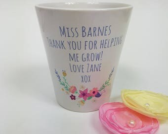 Teacher Flower Pot Personalised flower Pot Thank you gift End of Term Teacher Gift Appreciation Present Thank you for helping me grow