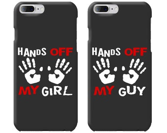 Hands Off My Girl & Hands Off My Guy Couple Phone Case Mate - iPhone, Samsung Galaxy Phone Cases for Couples - Matching Phone Case