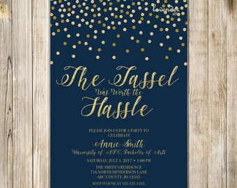 The TASSEL Was Worth the HASSLE Invitation, Navy Gold GRADUATION Party Invite, High School College University Grad, Class of 2017 Grad Party