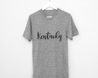 Kentucky T Shirt - Unisex Louisville Kentucky State of Kentucky University of Kentucky State Kentucky Home Shirt Boyfriend Gift Girlfriend
