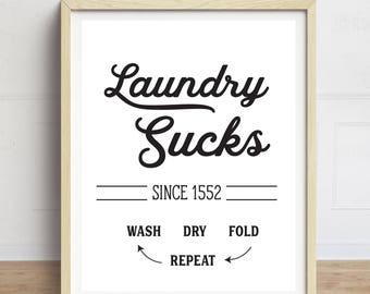 Laundry Sucks, Funny Laundry Room Sign, Laundry Room Art, Black and White, Vintage Laundry Sign